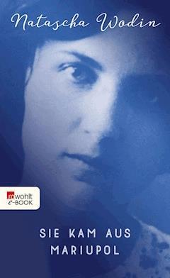 Sie kam aus Mariupol - Natascha Wodin - E-Book