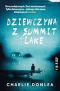 Dziewczyna z Summit Lake - Charlie Donlea - ebook