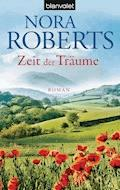 Zeit der Träume - Nora Roberts - E-Book