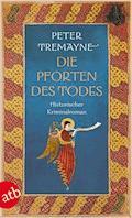 Die Pforten des Todes - Peter Tremayne - E-Book