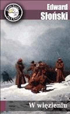 W więzieniu - Edward Słoński - ebook