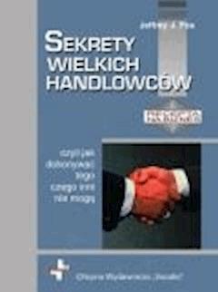 Sekrety wielkich handlowców - Jeffrey J Fox - ebook