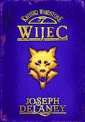 Kroniki Wardstone 11. Wijec - Joseph Delaney - ebook