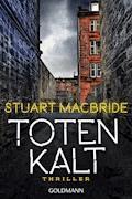 Totenkalt - Stuart MacBride - E-Book