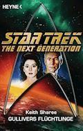 Star Trek - The Next Generation: Gullivers Flüchtlinge - Keith  Sharee - E-Book