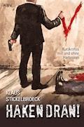 Haken dran! - Klaus Stickelbroeck - E-Book