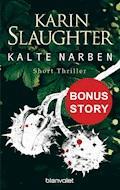 Kalte Narben - Karin Slaughter - E-Book
