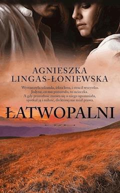 Łatwopalni - Agnieszka Lingas-Łoniewska - ebook