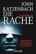 Die Rache - John Katzenbach - E-Book
