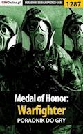"Medal of Honor: Warfighter - poradnik do gry - Piotr ""Ziuziek"" Deja - ebook"