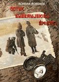 Dotyk Syberyjskiej Śmierci - Bohdan Borowik - ebook