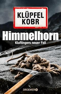 Himmelhorn - Volker Klüpfel - E-Book