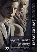 Zapach miasta po burzy - Olgierd Świerzewski - ebook
