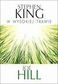 W wysokiej trawie - Stephen King - ebook + audiobook