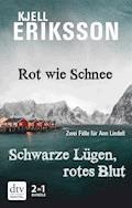 Rot wie Schnee - Schwarze Lügen, rotes Blut - Kjell Eriksson - E-Book