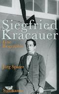 Siegfried Kracauer - Jörg Später - E-Book