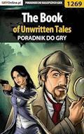"""The Book of Unwritten Tales - poradnik do gry - Zamęcki """"g40st"""" Przemysław - ebook"""