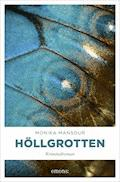 Höllgrotten - Monika Mansour - E-Book
