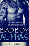 Bad Boy Alphas - J.L. Ryan - ebook