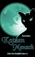Katzenmensch - Karin Kaiser - E-Book