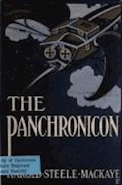 The Panchronicon - Harold Steele MacKaye - ebook