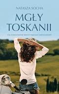 Mgły Toskanii - Natasza Socha - ebook