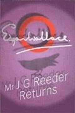 Mr J G Reeder Returns - Edgar Wallace - ebook