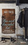 Was sich bewährt hat - Inge Friedl - E-Book