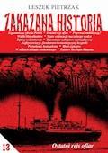 ZAKAZANA HISTORIA 13 - Leszek Pietrzak - ebook