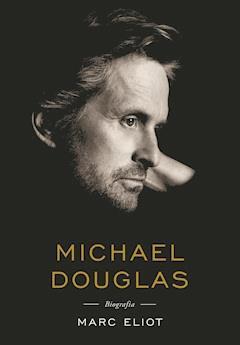 Michael Douglas. Biografia - Marc Eliot - ebook