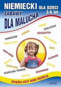 Niemiecki dla dzieci 3-6 lat. Zabawy dla malucha - Monika von Basse, Katarzyna Piechocka-Empel - ebook