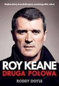Roy Keane. Druga połowa - Roddy Doyle - ebook