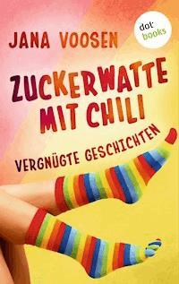 Zuckerwatte mit Chili Jana Voosen E Book Legimi online