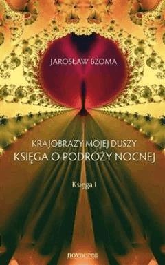 Krajobrazy mojej duszy - Jarosław Bzoma - ebook