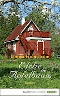 Elche im Apfelbaum - Linnea Holmström - E-Book