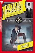 Butler Parker Staffel 3 - Kriminalroman - Günter Dönges - E-Book