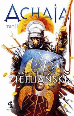 Achaja. Tom 2 - Andrzej Ziemiański - ebook