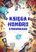Księga humoru żydowskiego. Dowcipy i anegdoty - Weronika Łęcka, Jacek Illg - ebook