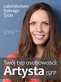 Twój typ osobowości: Artysta (ISFP) - Laboratorium Dobrego Życia - ebook