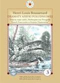 """Dramaty Afryki Południowej. III część cyklu """"Niebezpieczne Przygody Trzech Francuzów w Krainie Diamentów - Louis-Henri Boussenard - ebook"""