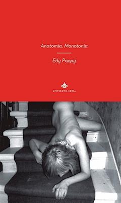 Anatomia. Monotonia - Edy Poppy - ebook