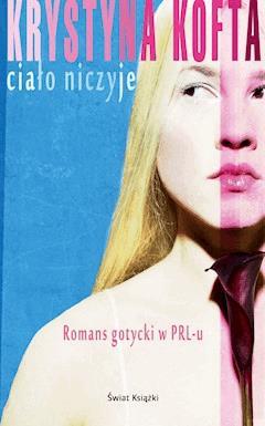 Ciało niczyje - Krystyna Kofta - ebook