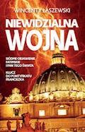Niewidzialna wojna - Wincenty Łaszewski - ebook