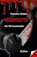 Eingemachtes - Christine Richter - E-Book