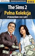 """The Sims 2 - Pełna Kolekcja - poradniki - Katarzyna """"Emerald"""" Szczerbowska, Beata """"Beti"""" Swaczyna - ebook"""