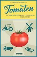 Tomaten - Annemieke Hendriks - E-Book