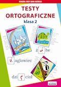 Testy ortograficzne. Klasa 2 - Beata Guzowska, Iwona Kowalska - ebook