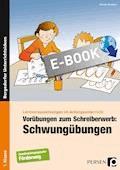 Vorübungen zum Schreiberwerb: Schwungübungen - Monika Konkow - E-Book