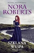 Szklana wyspa - Nora Roberts - ebook