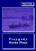 Przygody Hucka Finna - Mark Twain - ebook + audiobook